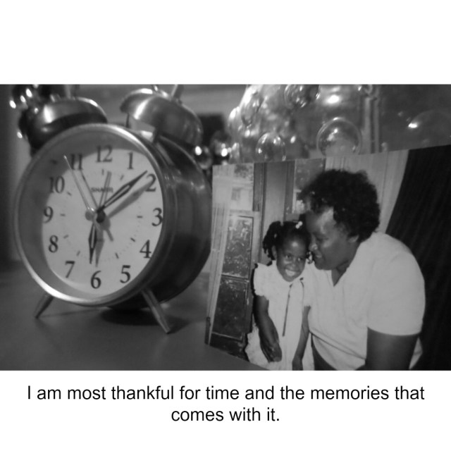 Thankful for Time and Memories
