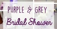 Purple and Grey Bridal Shower Ideas - Seeing Sunshine