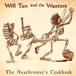 Will Tun & The Wasters