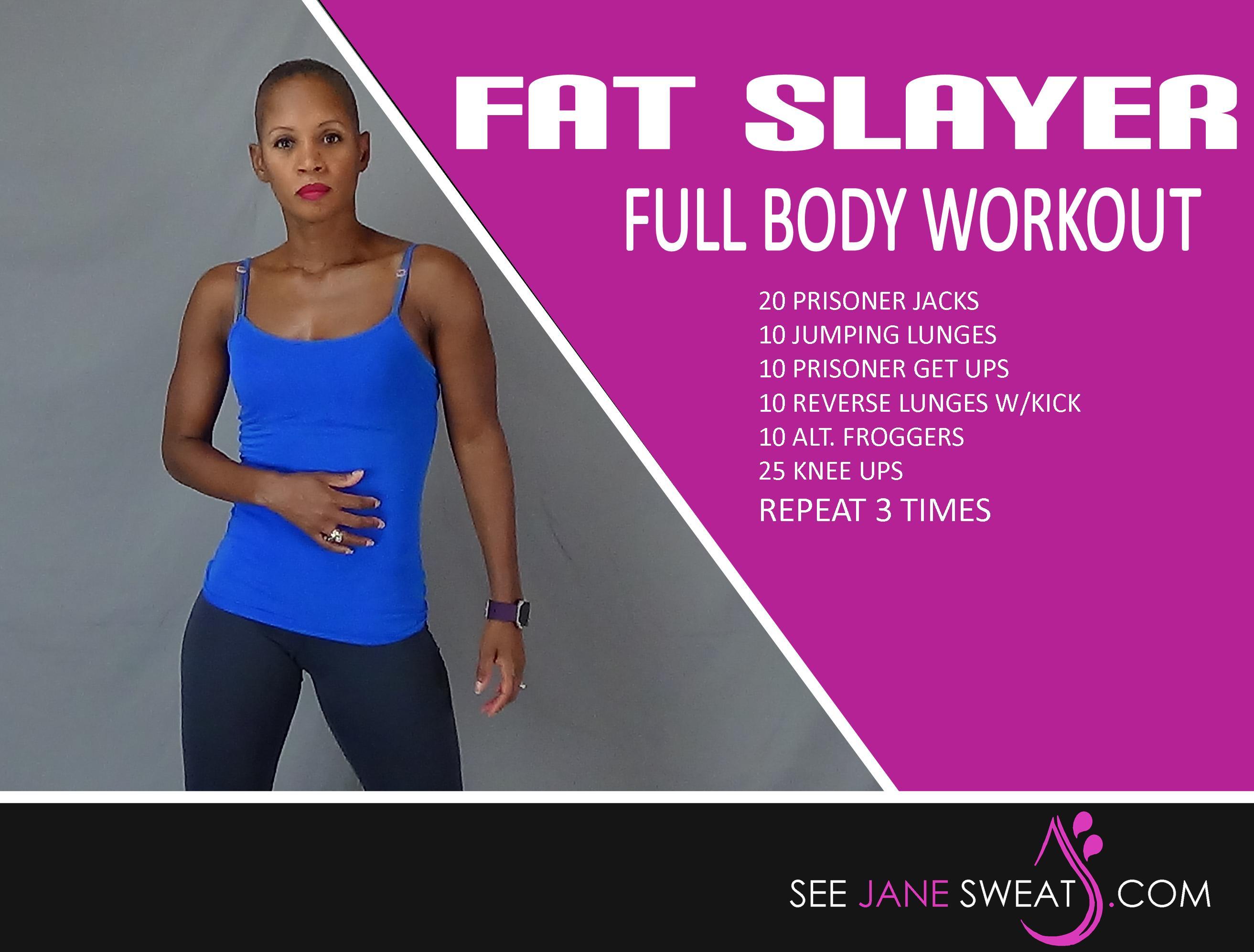 Fat Slayer Full Body Workout