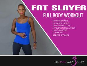 Fat Slayer Full Body Workout