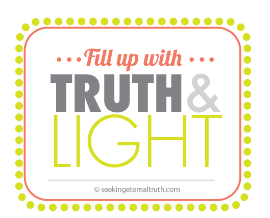 fill with truth and light-03