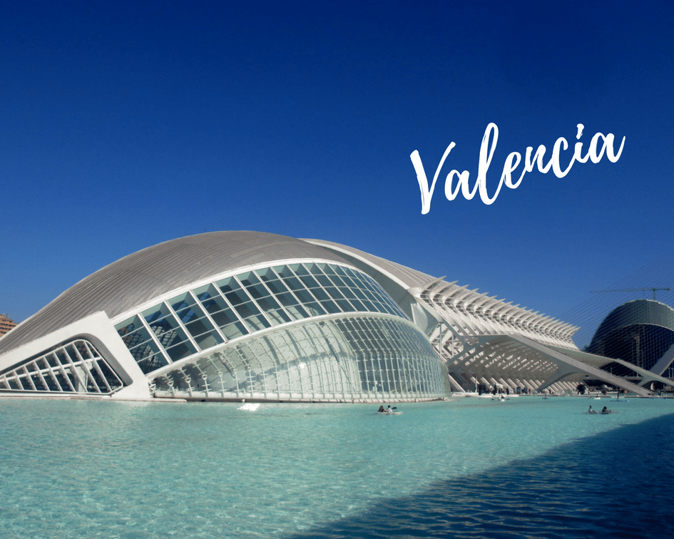 Best cities to visit in Spain - Valencia
