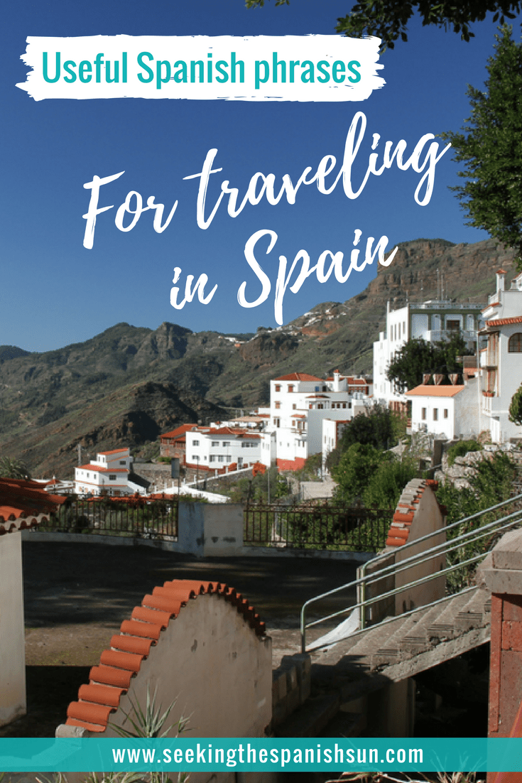 Useful Spanish phrases for traveling in Spain. Key phrases and words that will he helpful for your holiday - Seeking the Spanish Sun blog www.seekingthespanishsun.com