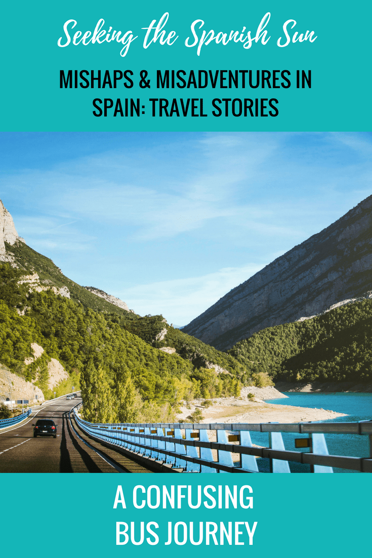 Mishaps & Misadventures in Spain No2. A confusing bus journey. Travel stories by Seeking the Spanish Sun travel blog www.seekingthespanishsun.com