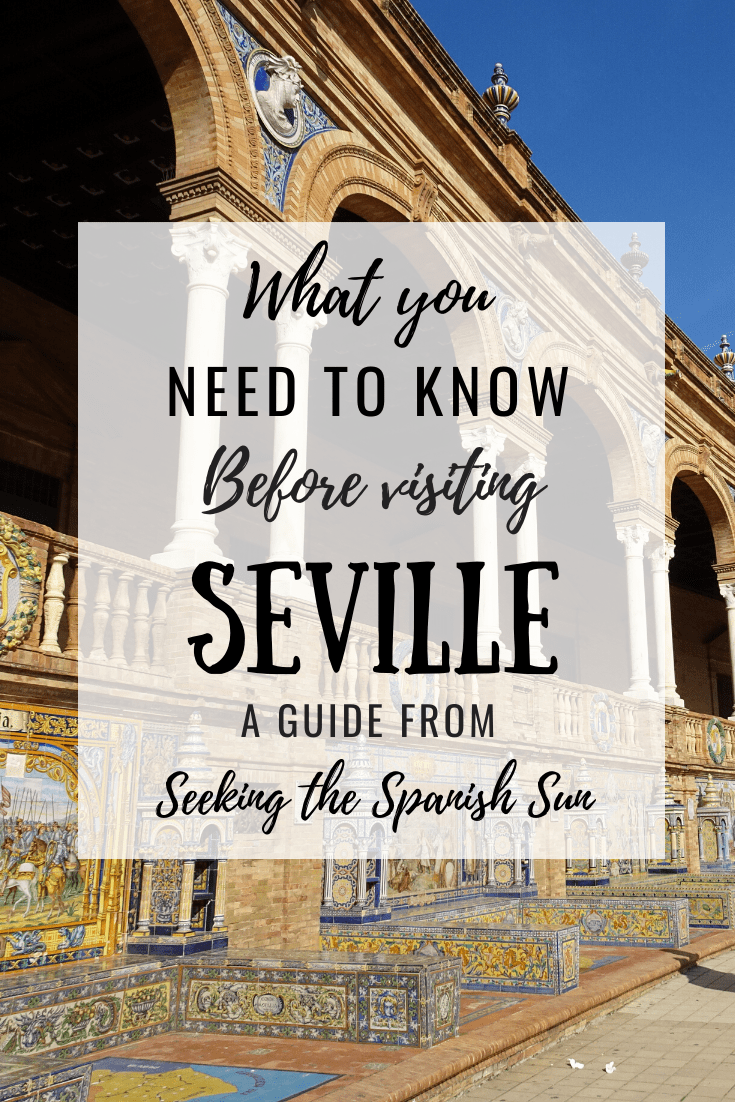 Seville: What you need to know