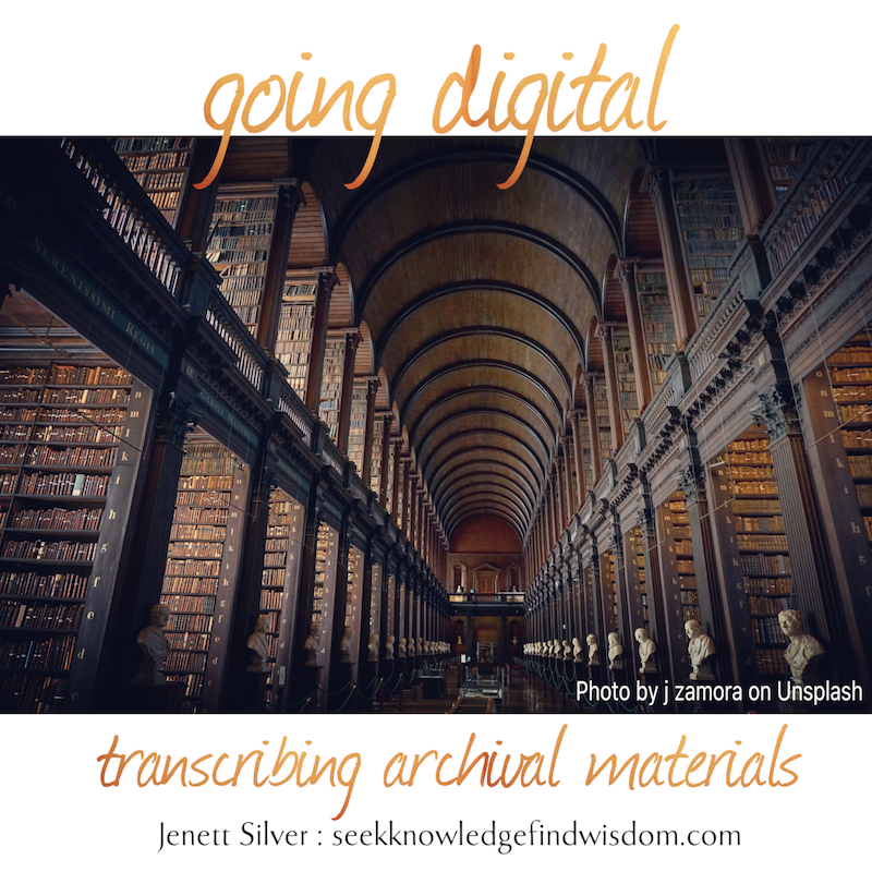 "Image of a large old-fashioned library of dark wood with a high arched ceiling. Text on image reads: ""going digital : transcribing archival materials"""