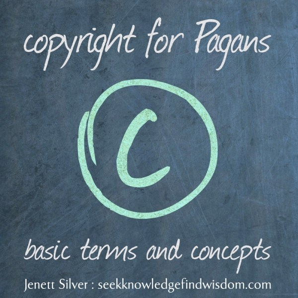 Image text reads: Copyright for Pagans: Basic terms and concepts