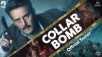 """COLLAR BOMB WEB SERIES DOWNLOAD 360P 480P 720P 1080P FILMYZILLA3  Leaked for Download in Hindi 480p on Filmyzilla, Filmymeet, Filmywap and 123MKV"""""""