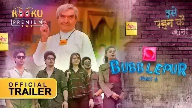 BubblePur Part 6 Cast, Release Date, Story Line