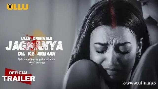 Dil Ke Armaan Jaghanya Ullu Web Series Leaked By Download Filmyzilla