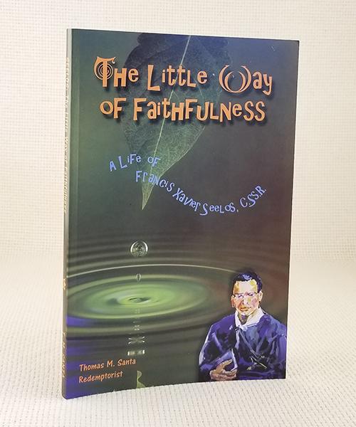 The Little Way of Faithfulness