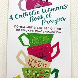 """A Catholic Woman's Book of Prayers"" Book"