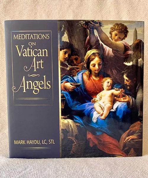 Meditations on Vatican Art Angels book