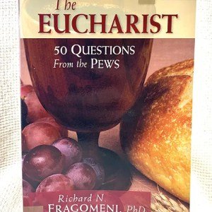 The Eucharist (50 Questions from the Pews) book