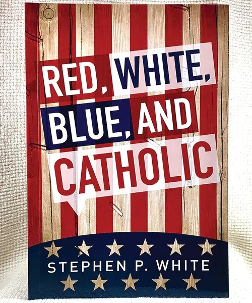 Red, White, Blue, and Catholic book