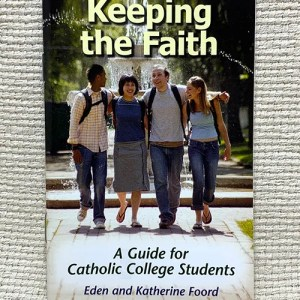 Keeping the Faith: A Guide for Catholic College Students pamphlet
