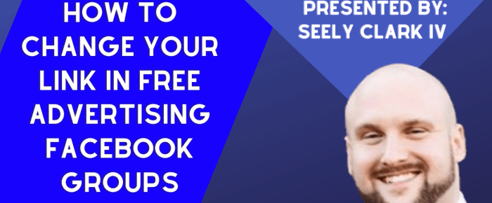 How To Change Your Link In Free Advertising Facebook Groups