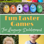 Toddler Easter Activities To Help With Speech Language