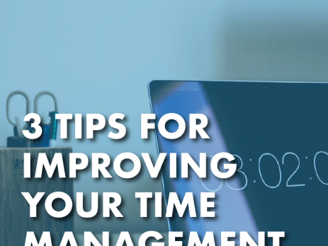 3 Tips to Improve Your Time Management Blog Cover Photo