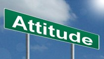 Your attitude can be the most significant factor in your success!