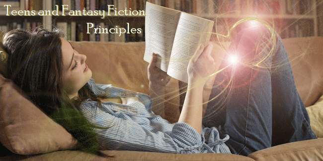 Teens and Fantasy Fiction Principles