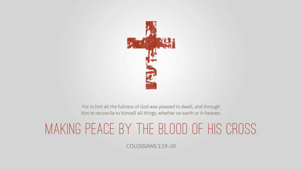Colossians 1:19–20 [widescreen]