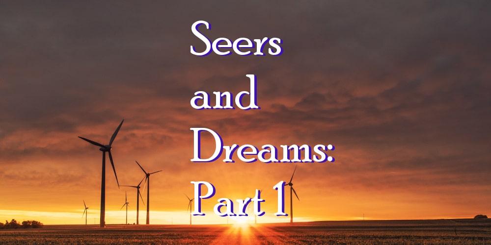 Dream Interpretation - Part 1 - Seers See Ministries