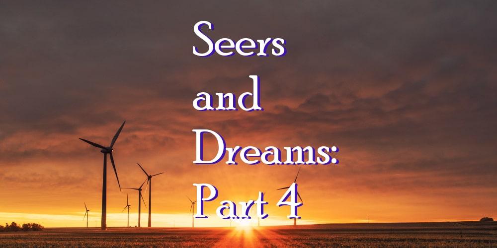 Seers And Dreams Part 4 Dream Interpretation Seers See Ministries