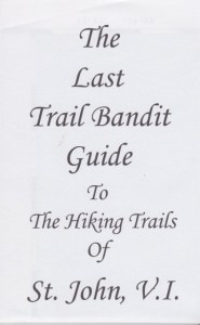 The Last Trail Bandit Guide to the Hiking Trails of St