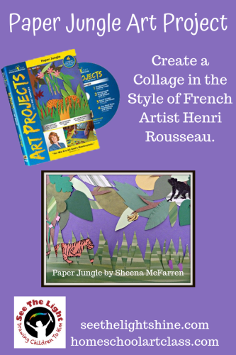 Paper Jungle Art Project by See the Light Art.  Create a Collage in the Style of French Artist Henri Rousseau.