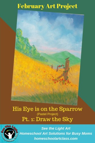 Pastel Art Project - His Eye is on the Sparrow - 1 - Draw the Sky