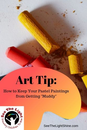 Art Tip: How to Keep Your Pastel Paintings from Getting Muddy - See the Light Art