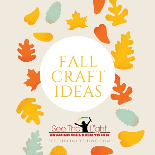 Fall Craft Ideas - See the Light Art