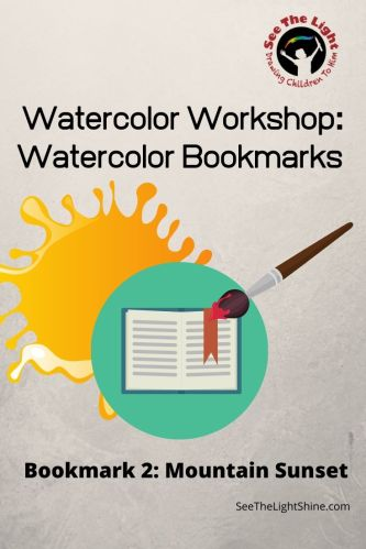 Blob of paint, paintbrush and bookmark Watercolor Workshop: Watercolor Bookmarks - Bookmark 2: Mountain Sunset. See the Light
