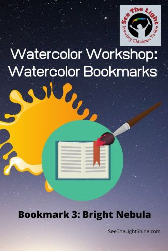 Blob of paint, paintbrush and bookmark Watercolor Workshop: Watercolor Bookmarks - Bookmark 3: Bright Nebula. See the Light