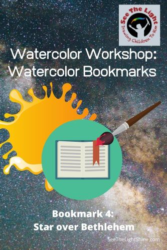 Blob of paint, paintbrush and bookmark Watercolor Workshop: Watercolor Bookmarks - Bookmark 4: Star over Bethlehem. See the Light