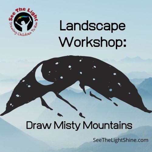 Mountain range with stars and moon. Text overlay. Landscape Workshop: Draw Misty Mountains. See the Light Art