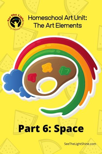 Yellow background with art pallet. Homeschool Art Unit: The Art Elements Part 6: Space. See the Light Shine