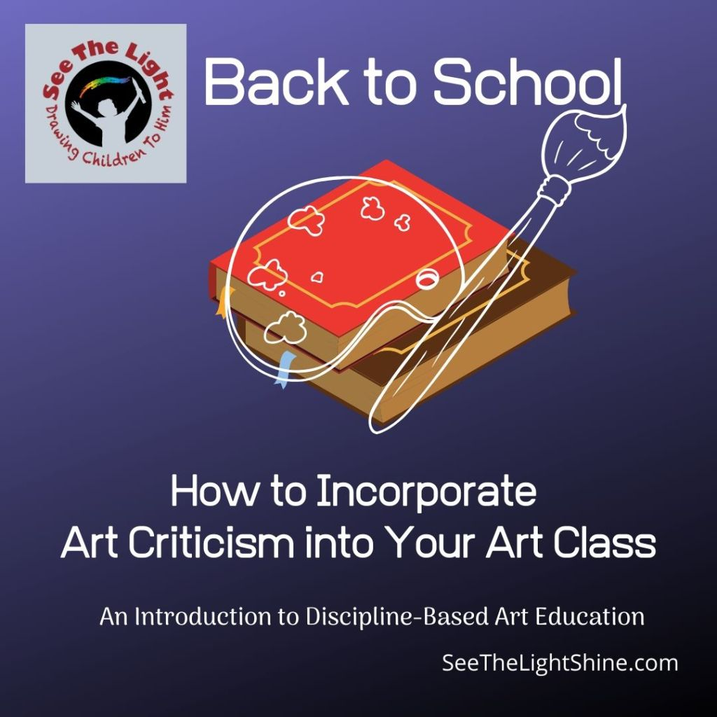 Incorporate Art Criticism into Your Art Class