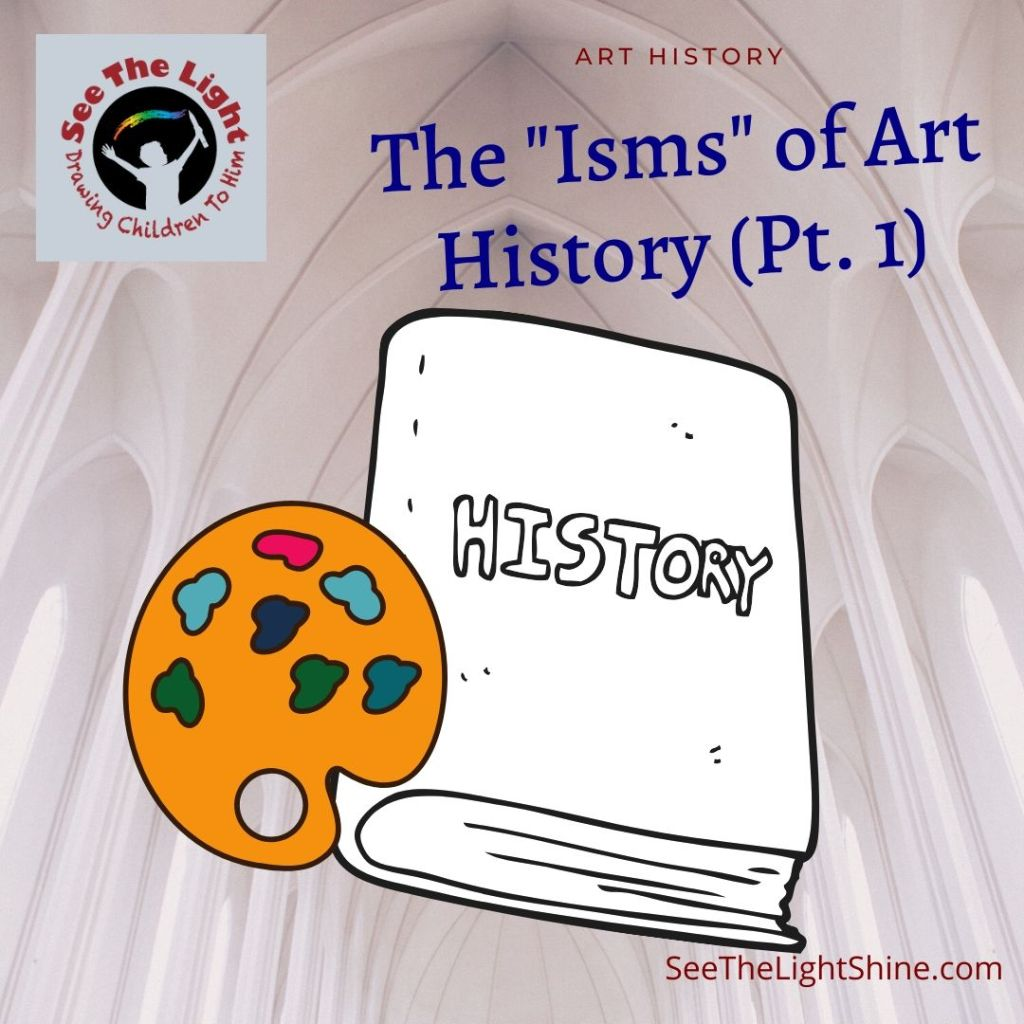 "The ""Isms"" of Art History - Pt. 1"