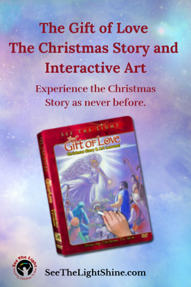 Pastel background with image of the Gift of Love DVD cover. Text overlay: The Gift of Love The Christmas Story and Interactive Art. Experience the Christmas Story as never before. See the Light Shine Art