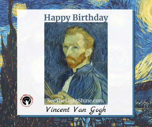Starry Night painting in the background. Image of van Gogh in the center. Text overlay: Happy Birthday, Vincent Van Gogh