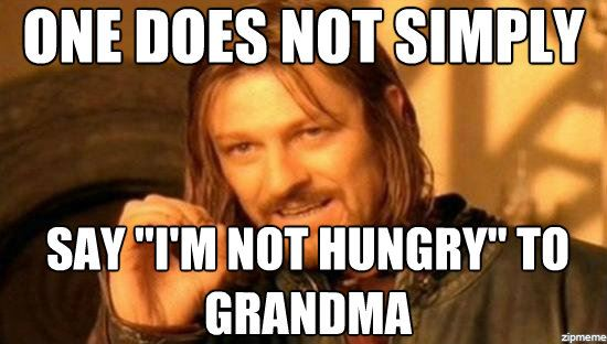 Grandma I am not hungry
