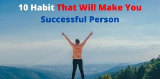 10 Habit That Will Make You Successful Person