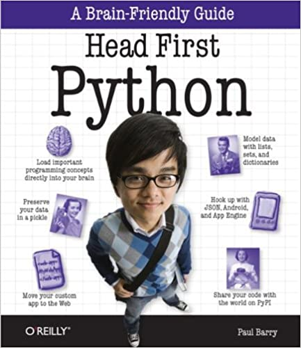 Head First Python: A Brain-Friendly Guide, by Paul Barry