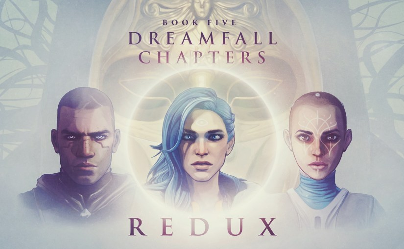 My Friend Jory & Dreamfall Chapters