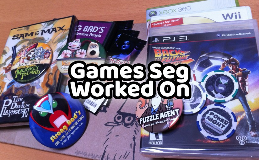 Games Seg Worked On