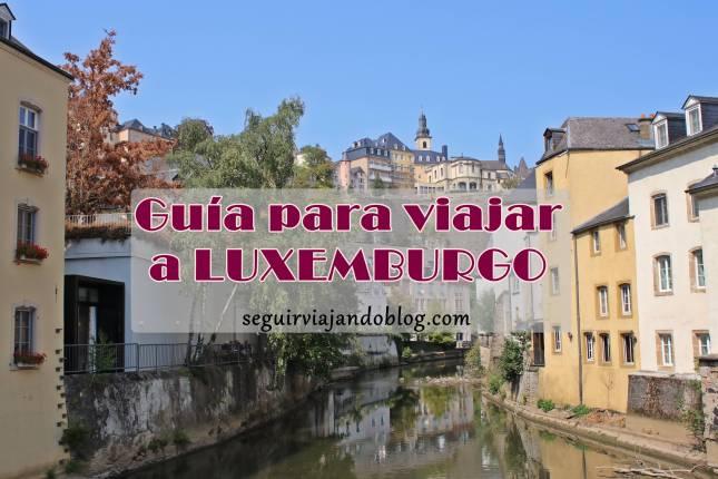 Guía para viajar a Luxemburgo