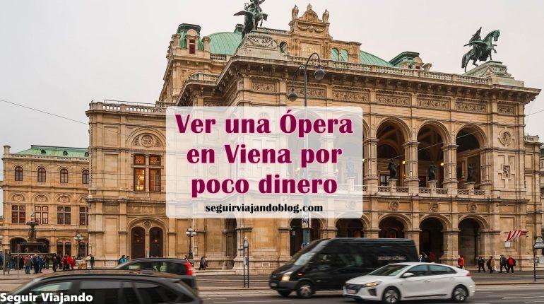 Entrar en la Ópera de Viena barato